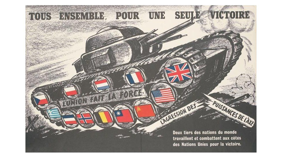 A French poster from WW2 shows the Allied flags on a cartoon tank: Translation reads: All Together, for a Single Victory