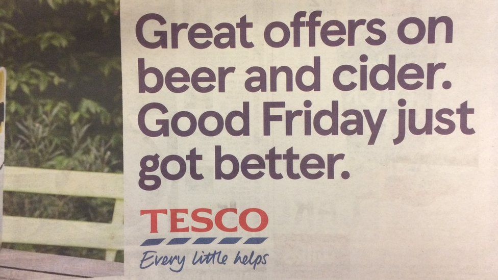 "Tesco advert: ""Great offers on beer and cider. Good Friday just got better."""