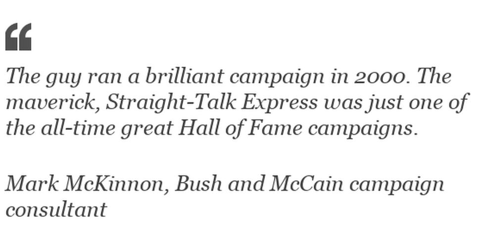 """""""The guy ran a brilliant campaign in 2000"""""""