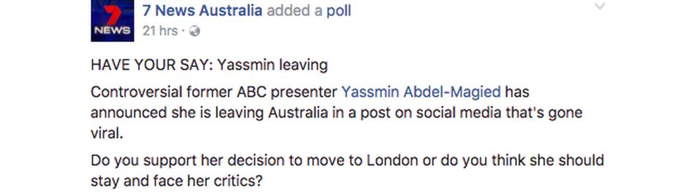 """An online Seven News poll asks: """"HAVE YOUR SAY: Yassmin leaving. Do you support her decision to move to London or should she stay and face her critics?"""""""