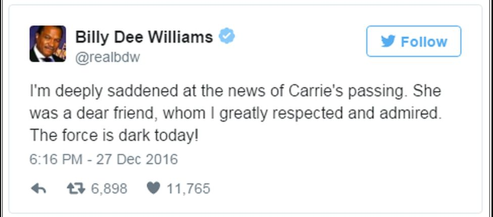 "A tweet reads: ""I'm deeply saddened at the news of Carrie's passing. She was a dear friend, whom I greatly respected and admired. The force is dark today!"""