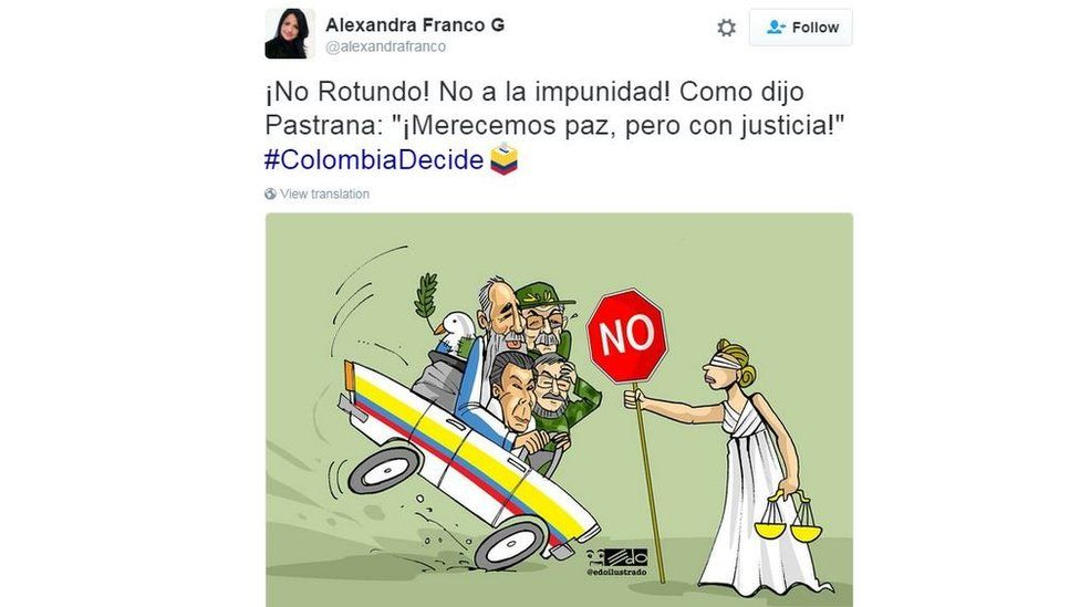 """""""A big No. No to impunity. Like ['No' campaigner and former President] Pastrana said: 'WE deserve peace but with justice.'"""""""
