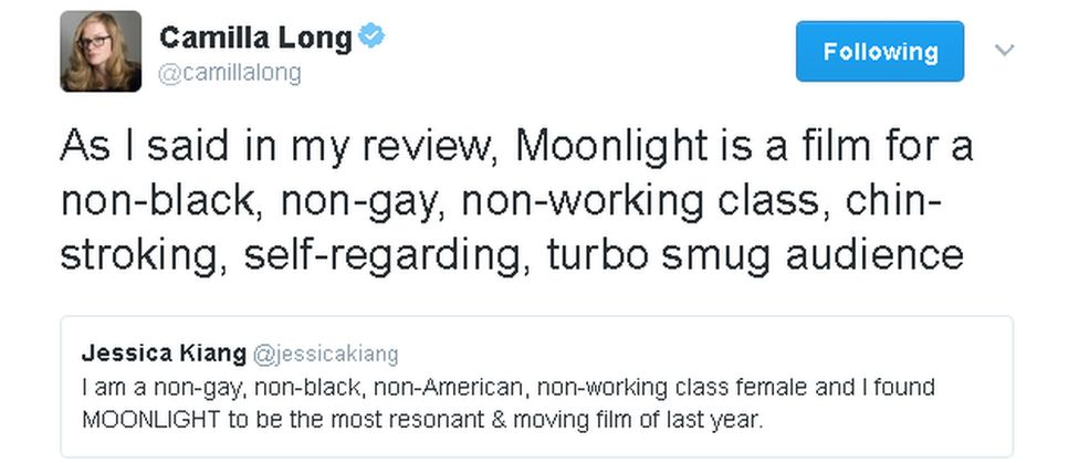 Camilla Long's tweet: As I said in my review, Moonlight is a film for a non-black, non-gay, non-working class, chin-stroking, self-regarding, turbo smug audience