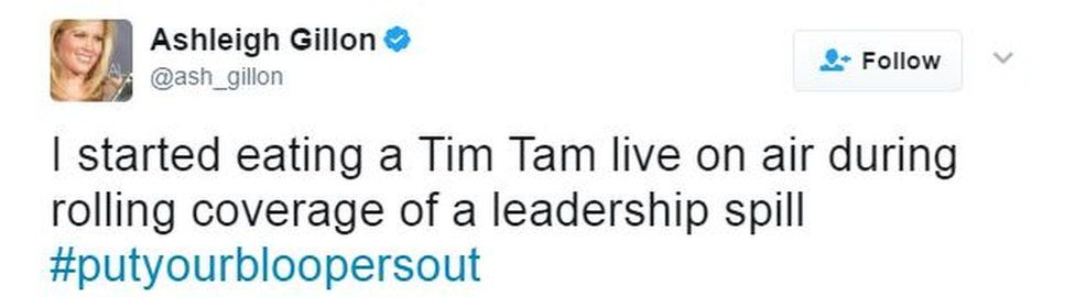 """A tweet by Ashleigh Gillon says: """"I started eating a Tim Tam live on air during rolling coverage of a leadership spill"""""""