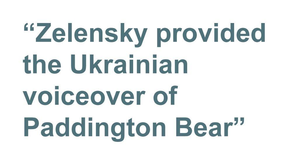 Quotebox: Zelensky provided the Ukrainian voiceover of Paddington Bear