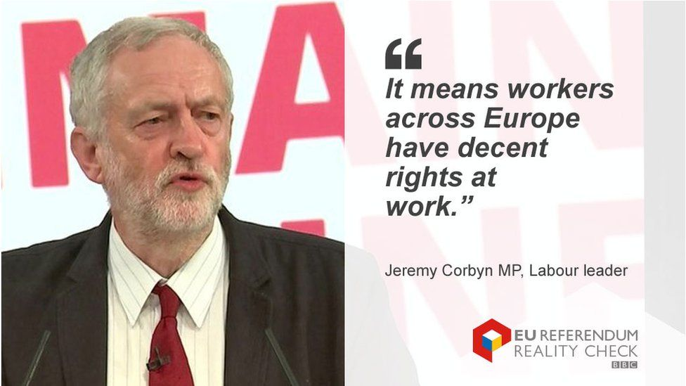 """Jeremy Corbyn saying: """"It means workers across Europe have decent rights at work."""""""