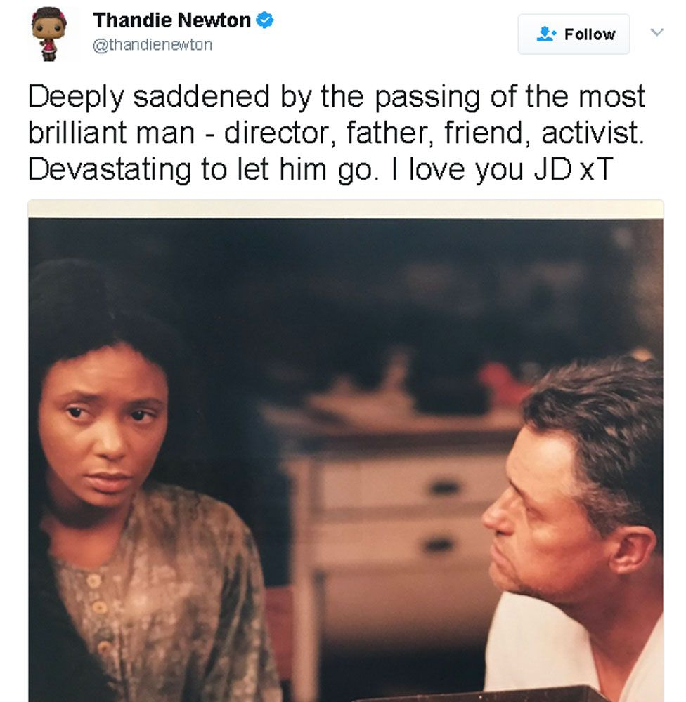 """Thandie Newton tweet: """"Deeply saddened by the passing of the most brilliant man - director, father, friend, activist. Devastating to let him go. I love you JD xT"""""""