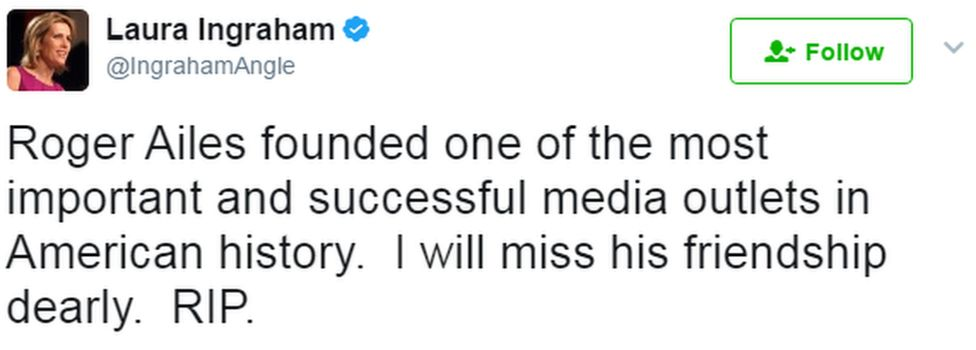 """A tweet from Laura Ingraham reads: """"Roger Ailes founded one of the most important and successful media outlets in American history. I will miss his friendship dearly. RIP."""""""