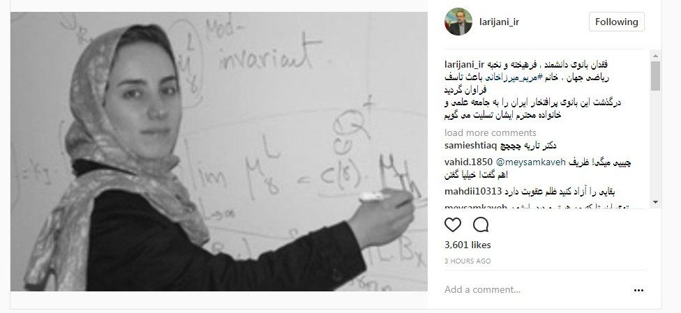 """Speaker Ali Larijani who said on his Instagram page: """"the loss of the scientist, elite and genius lady of the world's maths, Ms #Maryam Mirzakhani caused a great deal of regret""""."""