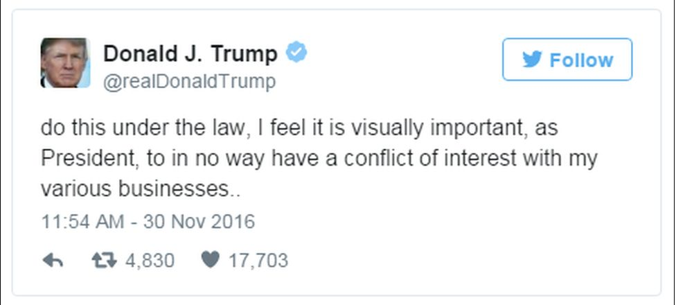 """A tweet from Donald Trump reads: """"do this under the law, I feel it is visually important, as President, to in no way have a conflict of interest with my various businesses.."""""""