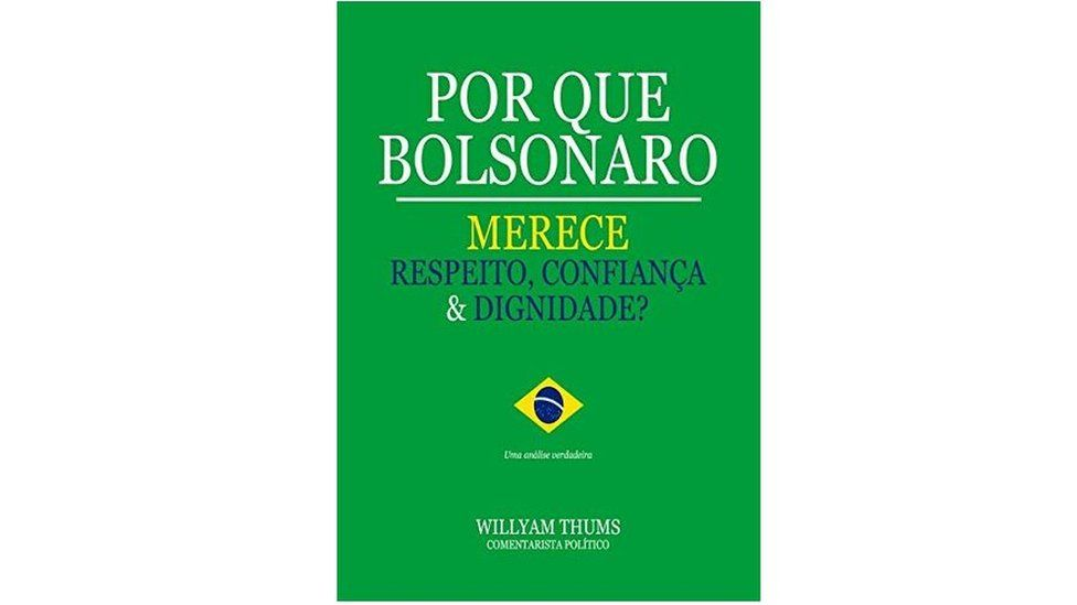 """Cover of the book """"Why Bolsonaro deserves respect, trust and"""