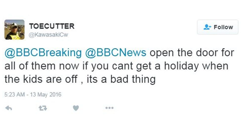 @BBCBreaking @BBCNews open the door for all of them now if you cant get a holiday when the kids are off its a bad thing