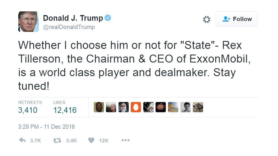 """A tweet from Donald Trump. reading: """"Whether I choose him or not for """"State""""- Rex Tillerson, the Chairman & CEO of ExxonMobil, is a world class player and dealmaker. Stay tuned!"""""""