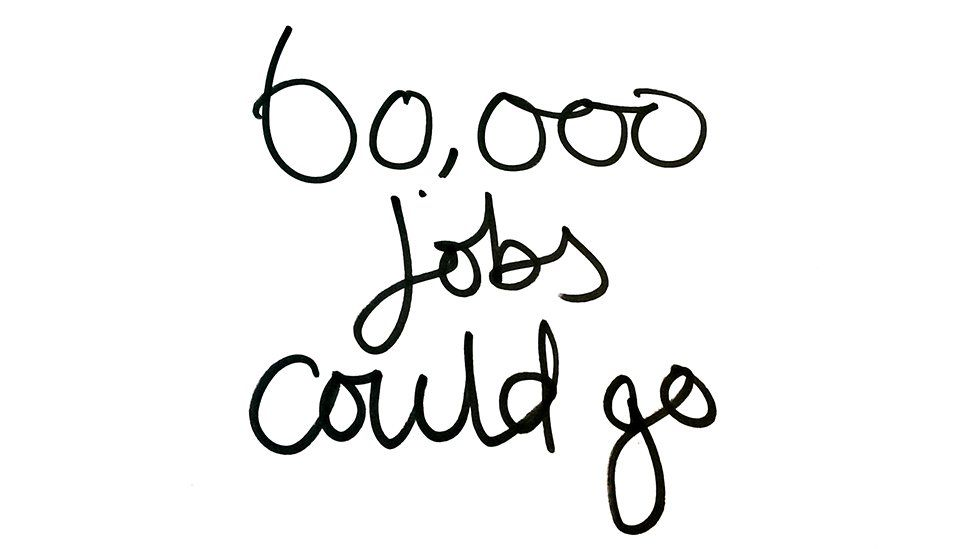 60,000 jobs could go
