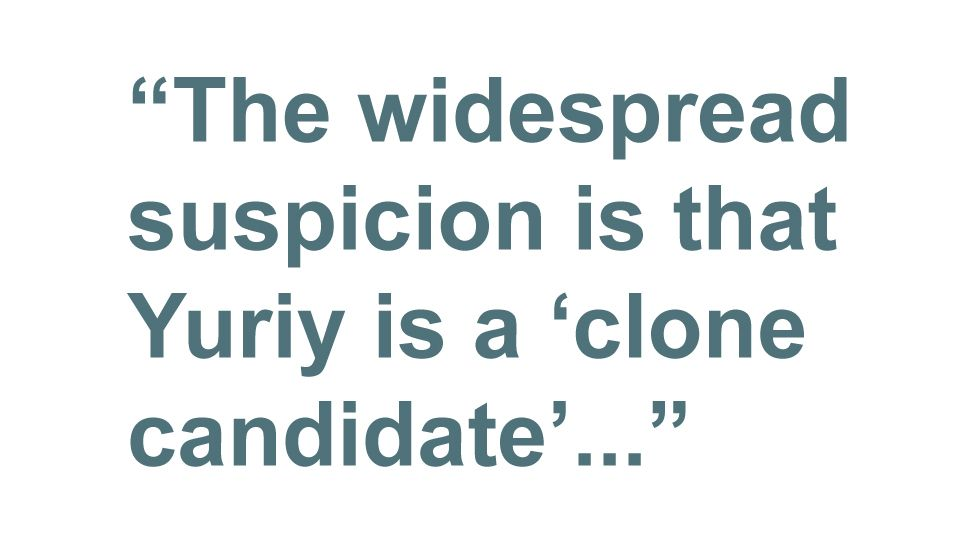 Quotebox: The widespread suspicion is that Yuriy is a 'clone candidate'