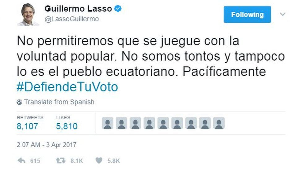 """Tweet by Guillermo lasso reading: """"We won't allow people to play with the popular will. We're not stupid, nor are the Ecuadorean people. Peacefully #DefendYourVote."""""""