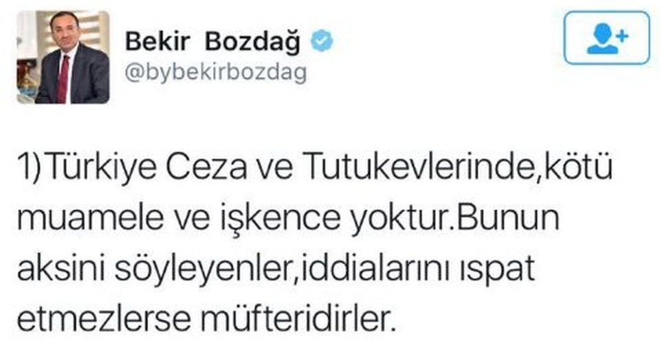 "Screen grab of tweet from Turkey's Justice Minister reads: ""There is no mistreatment or torture in Turkish prisons. Those who say otherwise are slanderers if they can't prove their claims"""