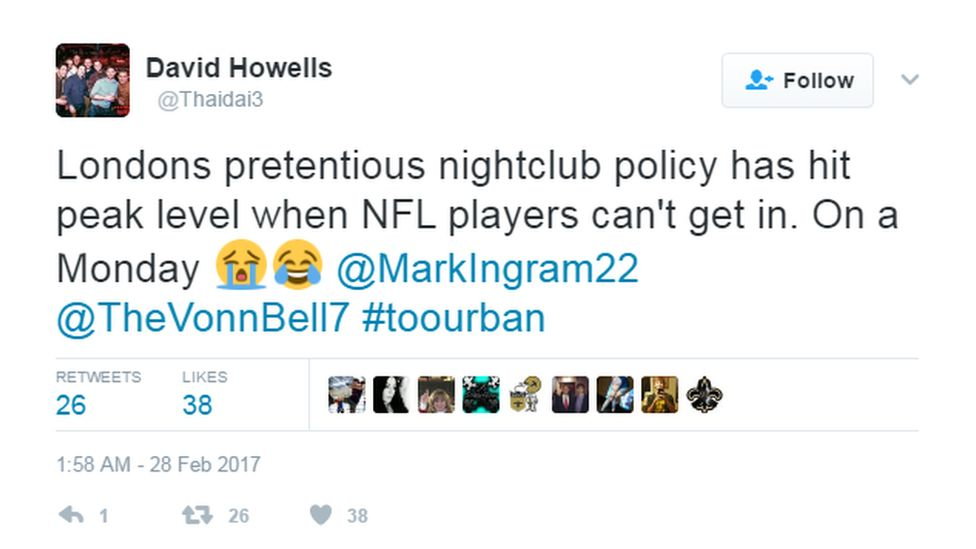 """@Thaidai3 tweeted: """"London's pretentious nightclub policy has hit peak level when NFL players can't get in. On a Monday""""."""