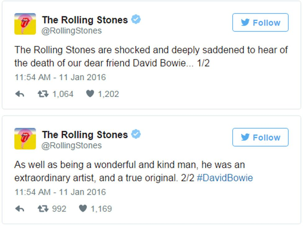 Rolling Stones tweets: The Rolling Stones are shocked and deeply saddened to hear of the death of our dear friend David Bowie. As well as being a wonderful and kind man, he was an extraordinary artist, and a true original.