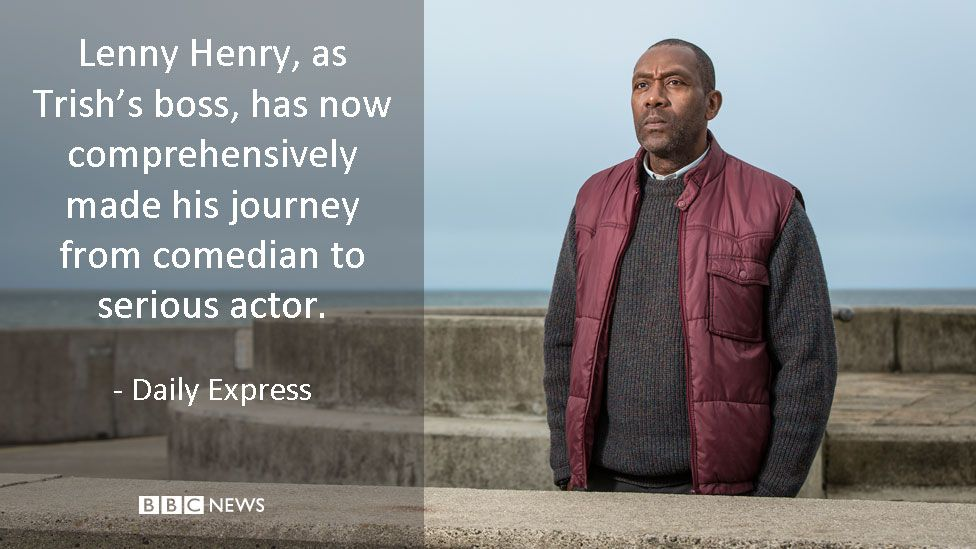Sir Lenny Henry in Broadchurch. Daily Express review: Lenny Henry, as Trish's boss, has now comprehensively made his journey from comedian to serious actor.