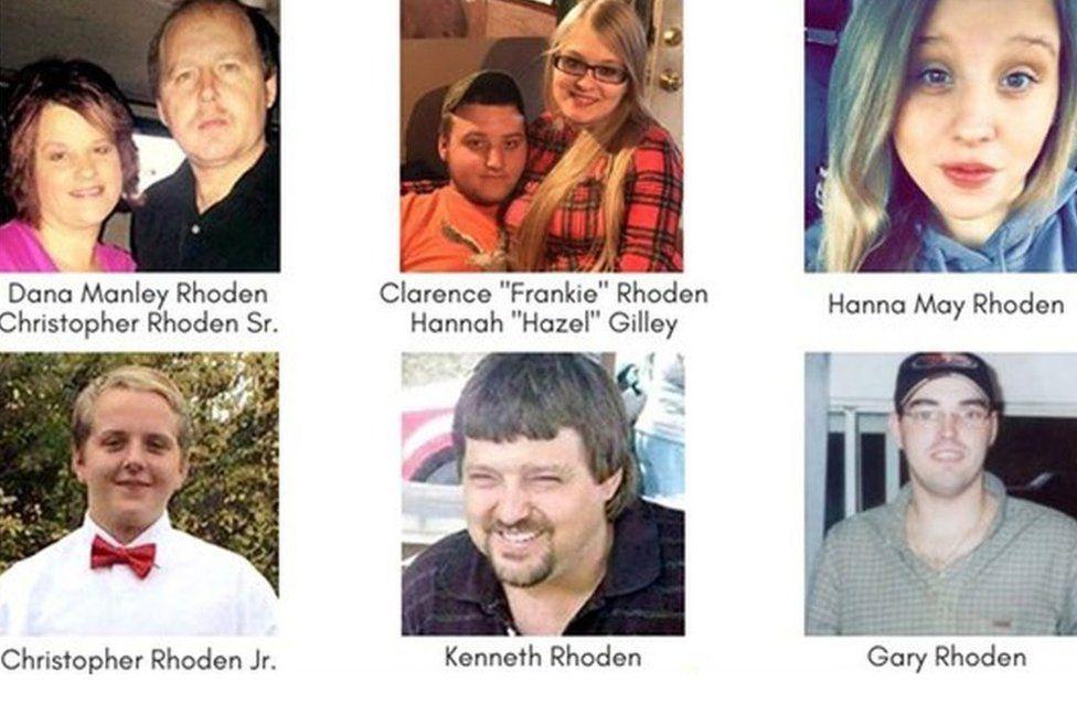 "The victims were identified as Hannah Gilley, 20; Christopher Rhoden, Sr, 40; Christopher Rhoden, Jr, 16; Clarence ""Frankie"" Rhoden, 20; Dana Rhoden, 37; Gary Rhoden, 38; Hanna Rhoden, 19; and Kenneth Rhoden, 44."