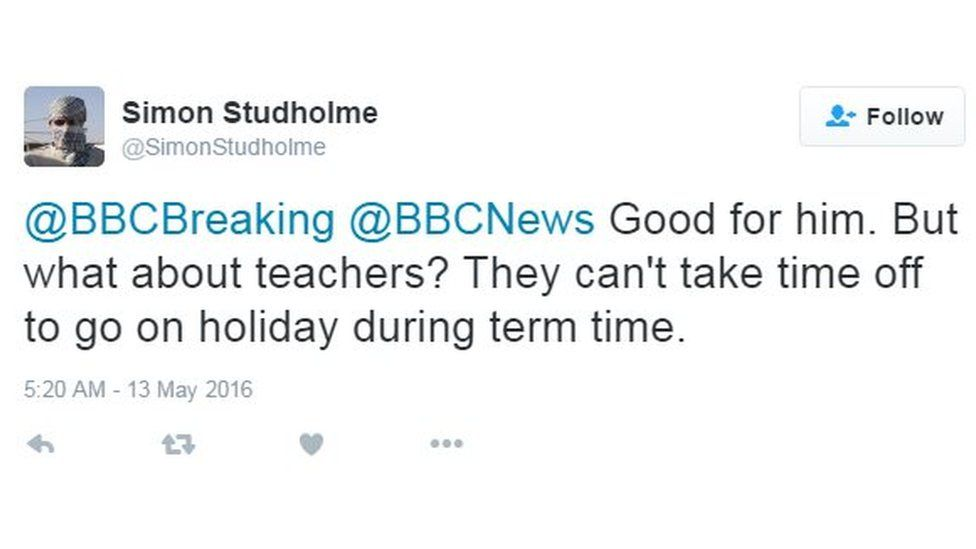 @BBCBreaking @BBCNews Good for him. But what about teachers? They cant take time off to go on holidat during term time.