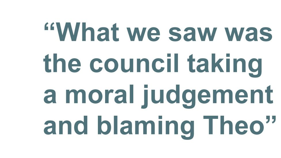 Quotebox: What we saw was the council taking a moral judgment and blaming Theo