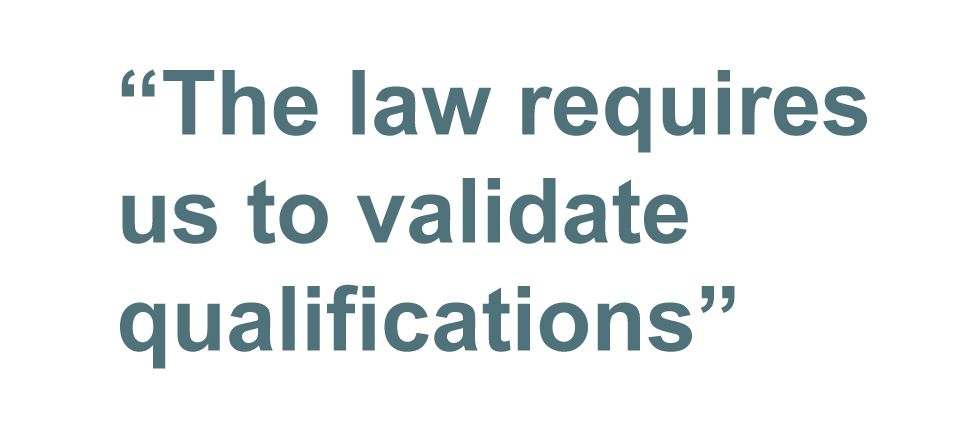 Quotebox: The law requires us to validate qualifications