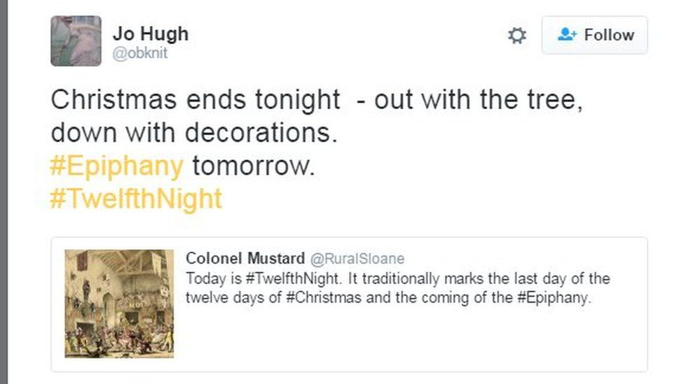 Tweet: Christmas ends tonight, out with the three, down with decorations