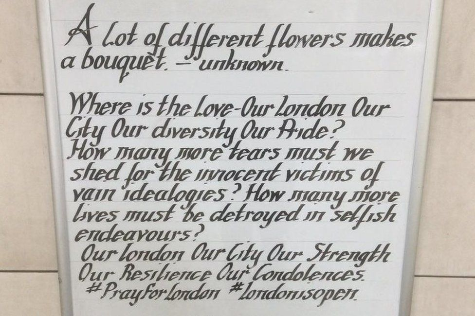 The Thought written after the London Bridge attack in June: A lot of different flowers make a bouquet.