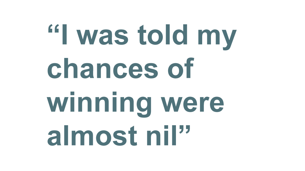 Quote box saying: I was told my chances of winning were almost nil