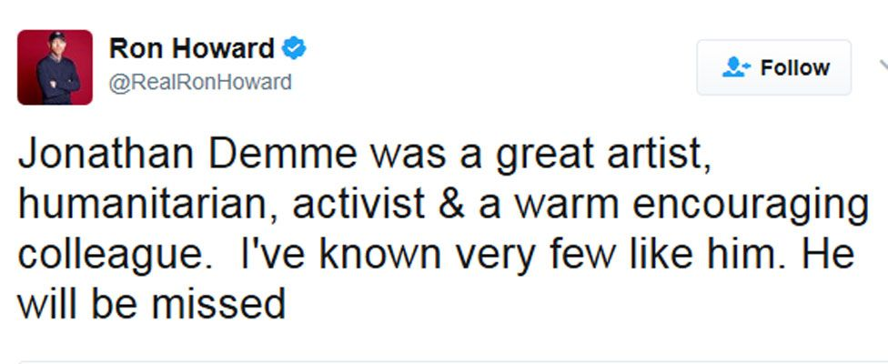 """Ron Howard tweet: """"Jonathan Demme was a great artist, humanitarian, activist & a warm encouraging colleague. I've known very few like him. He will be missed"""""""