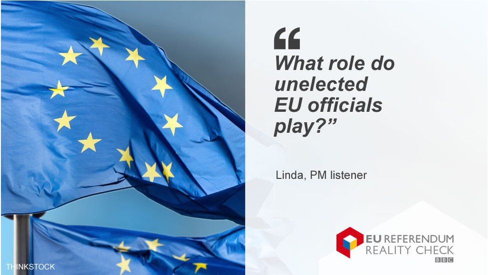"""Linda asking: """"What role do unelected EU officials play?"""""""