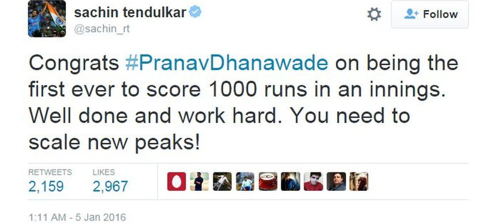 Congrats #PranavDhanawade on being the first ever to score 1000 runs in an innings. Well done and work hard. You need to scale new peaks!