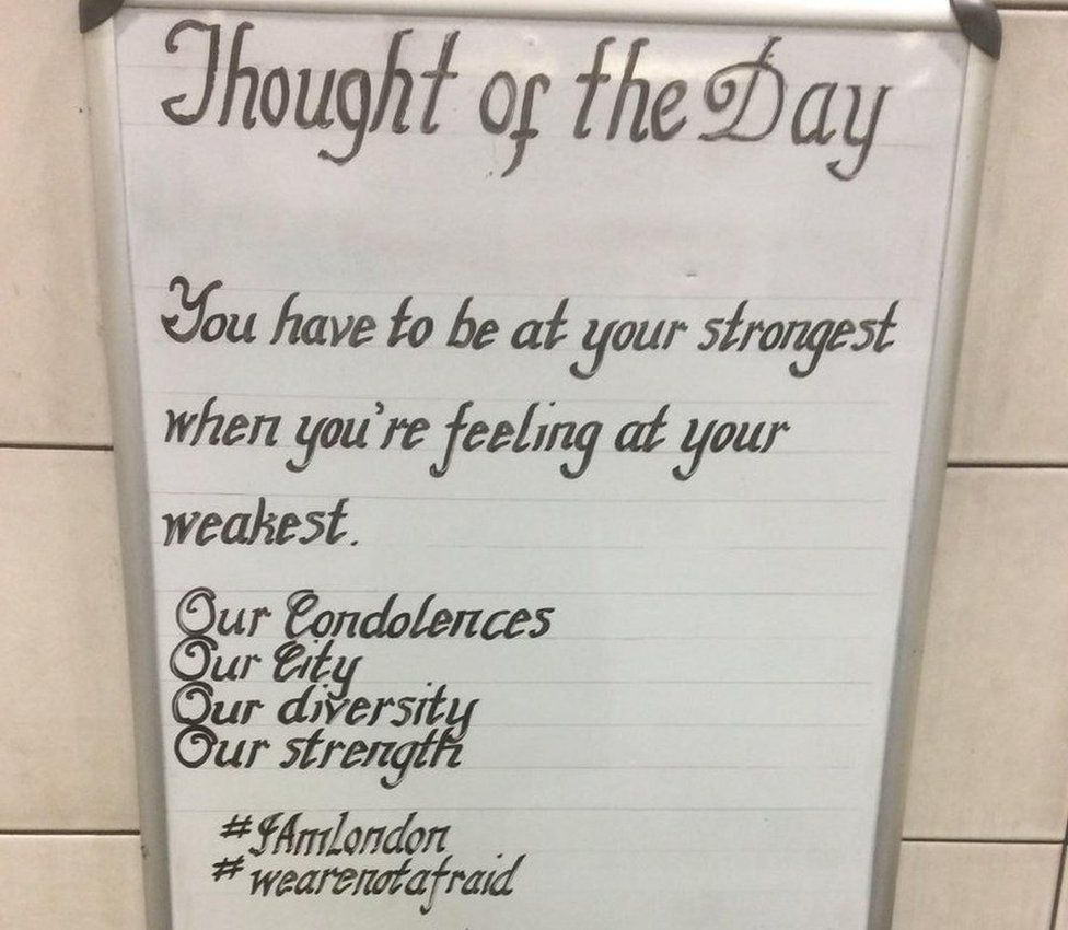 The Thought written after the Westminster terror attack in March: You have to be at your strongest when you're feeling at your weakest