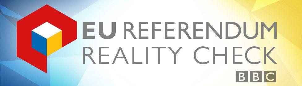 EU Referendum Reality Check