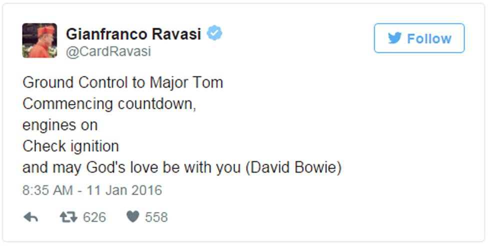 Cardinal Gianfranco Ravasi tweet: Ground Control to Major Tom Commencing countdown, engines on Check ignition and may God's love be with you (David Bowie)