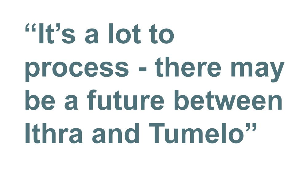 Quotebox - It's a lot to process - there may be a future between Ithra and Tumelo