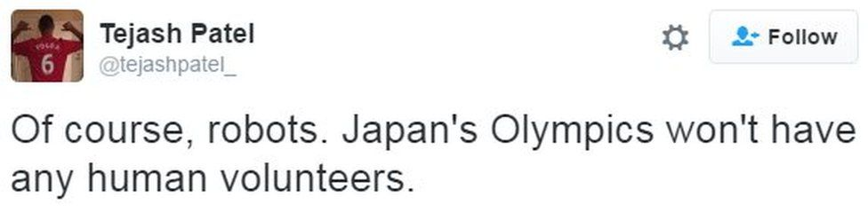 "@tejashpatel_ tweets: ""Of course, robots. Japan's Olympics won't have any human volunteers."""