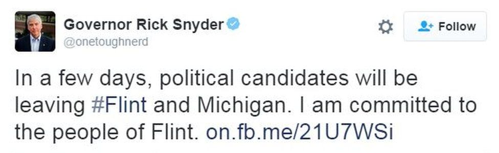 """Screen grab of tweet from Mr Snyder saying: """"In a few days, political candidates will be leaving Flint and Michigan. I am committed to the people of Flint"""""""