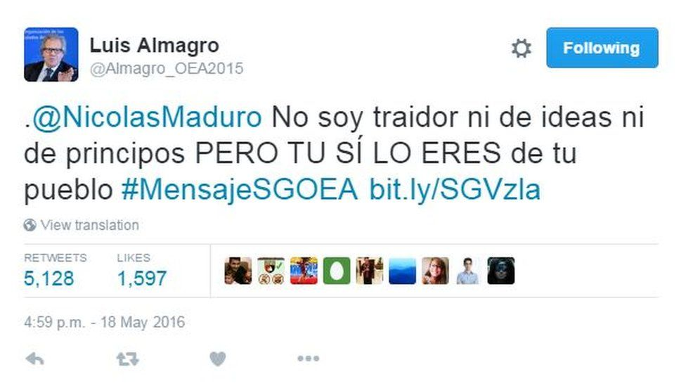 Twitter message by Luis Almagro reading @NicolaMaduro I'm not a traitor neither of my ideas nor my principles BUT YOU ARE A TRAITOR of your people