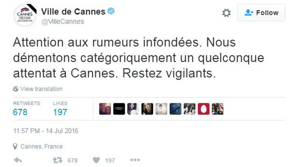 Attention to unfounded rumours. We disclaim categorically one any attack in Cannes. Stay vigilant.