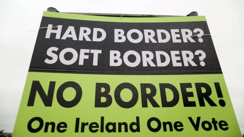 A sign calling for no border between Northern Ireland and the Republic of Ireland
