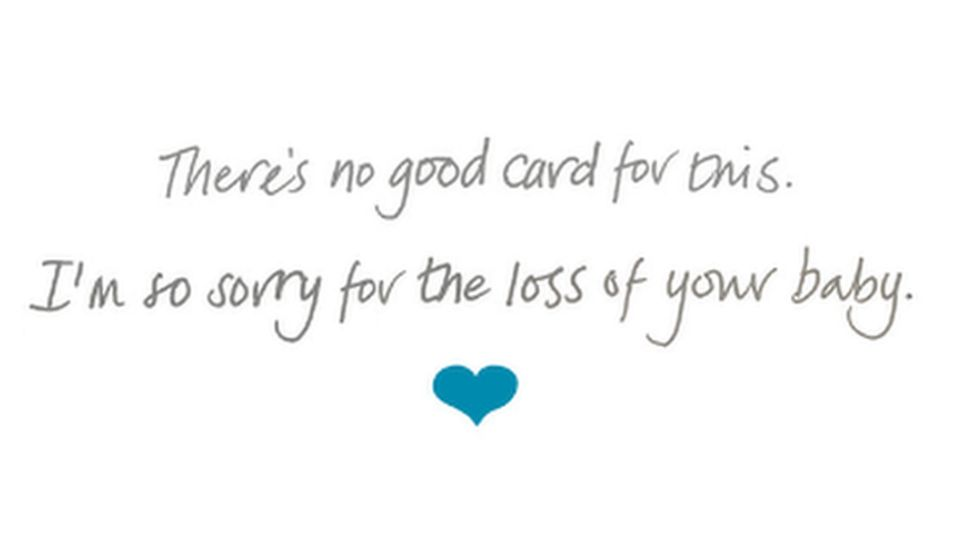 """Image of the card saying """"sorry for the loss of your baby"""""""
