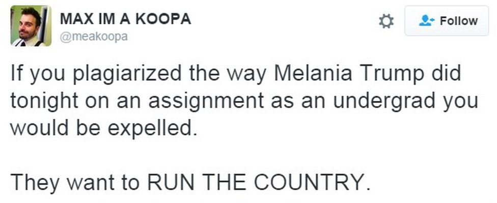 """""""If you plagiarized the way Melania Trump did tonight on an assignment as an undergrad you would be expelled. THEY WANT TO RUN THE COUNTRY."""""""