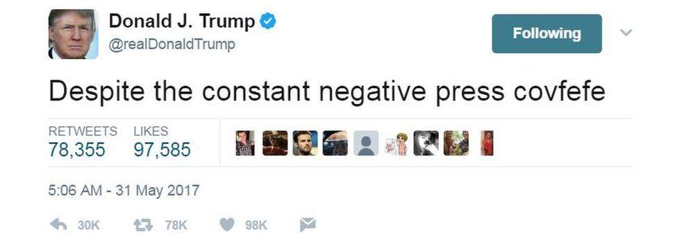 """Despite the constant negative press covfefe,"" tweeted Trump"