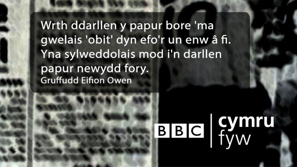 Wrth ddarllen y papur bore 'ma gwelais 'obbit' dyn efo'r un enw â fi. Yna sylweddolais mod i'n darllen papur newydd fory.