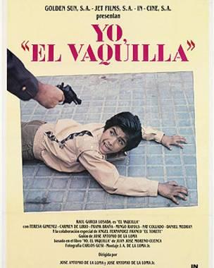"""Cartel de la película """"Yo, El Vaquilla"""""""
