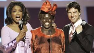 Oprah Winfrey, Profesa Maathai, na Tom Cruise