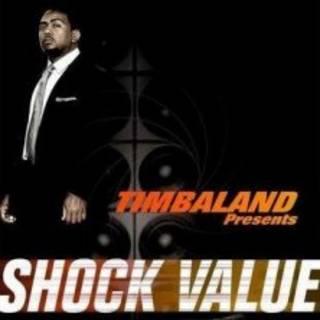 专辑Timbaland Presents Shock Value唱片封套。